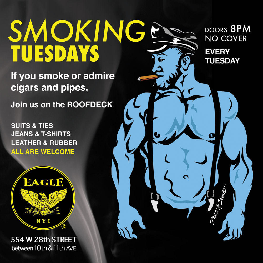 Smokin' Tuesday at the NYC Eagle @ The Eagle NYC | New York | New York | United States