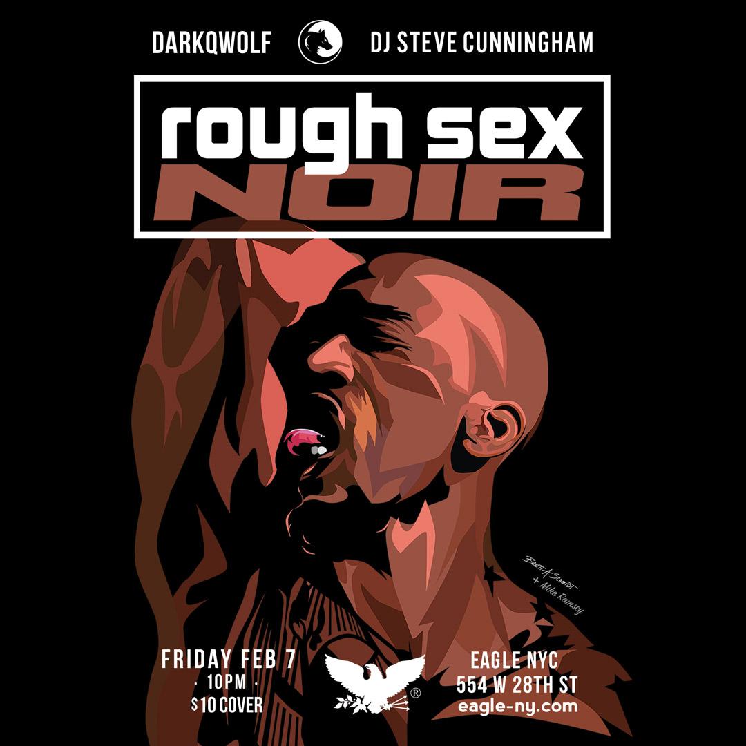Rough Sex, Noir